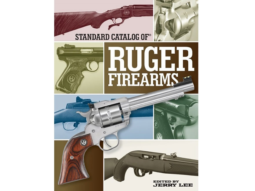 """""""Standard Catalog of Ruger Firearms"""" Book by Jerry Lee"""